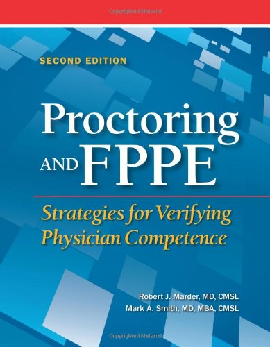 9781601466730: Proctoring and FPPE: Strategies for Verifying Physician Competence, Second Edition