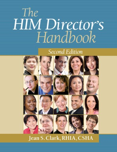 9781601467249: The HIM Director's Handbook, Second Edition