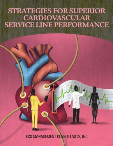 9781601467508: Strategies for Superior Cardiovascular Service Line Performance