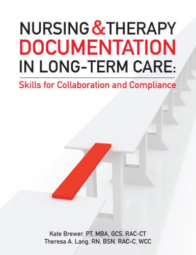 9781601467997: Nursing and Therapy Documentation in Long-Term Care: Skills for Collaboration and Compliance