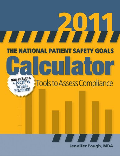 9781601468024: The National Patient Safety Goals Calculator 2011