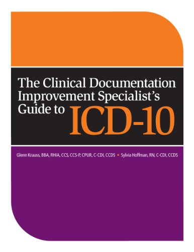 9781601468178: The Clinical Documentation Improvement Specialist's Guide to ICD-10
