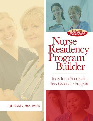 9781601468192: Nurse Residency Program Builder: Tools for a Successful New Graduate Program