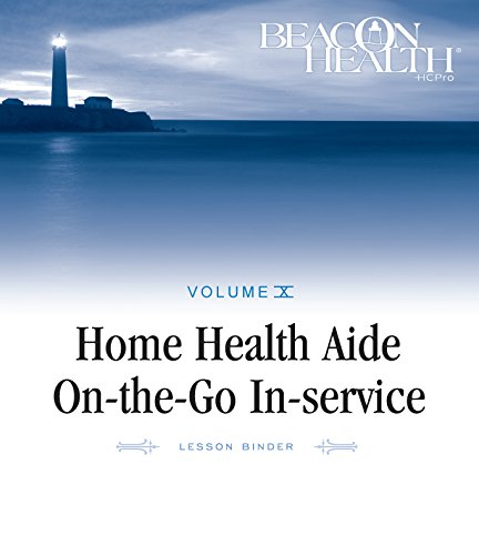 9781601468437: Home Health Aide On-the-Go In-Service Lessons: Vol. 10, Issue 4: Flu and Pneumonia