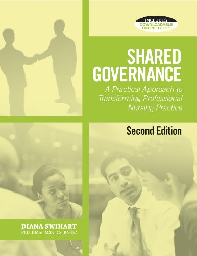 9781601468680: Shared Governance: A Practical Approach to Transform Professional Nursing Practice, Second Edition