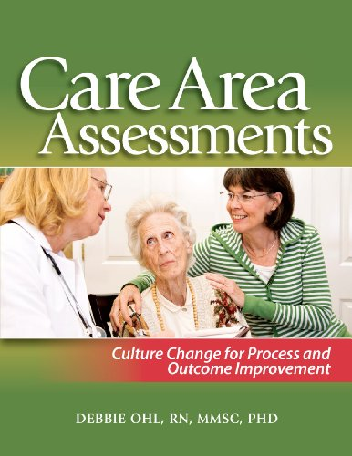 9781601468819: Care Area Assessments: Culture Change for Process and Outcome Improvement