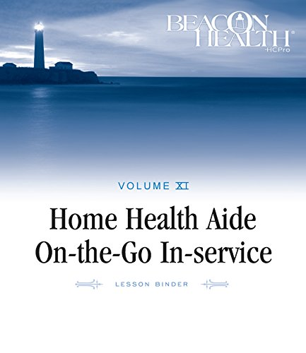 9781601469090: Home Health Aide On-the-Go In-service Lessons: Vol. 11, Issue 9: Bariatric Patients