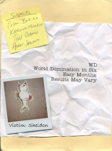 9781601480026: WD World Domination in Six Easy Months: Results May Vary
