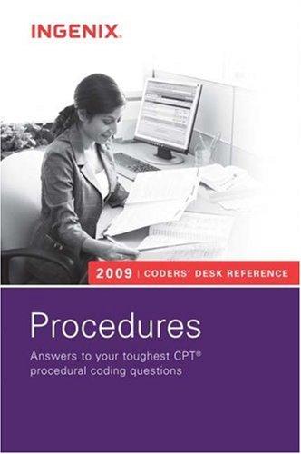 Coders' Desk Reference for Procedures 2009: Ingenix