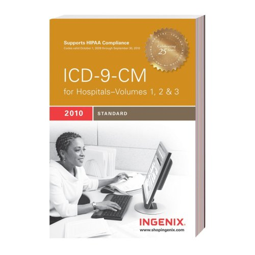 9781601512642: ICD-9-CM Standard for Hospitals, Volumes 1, 2 & 3--2010 Edition: Compact (ICD-9-CM Professional for Hospitals (Compact))