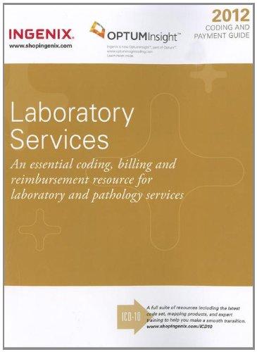 Coding and Payment Guide for Laboratory Services 2012 (1601515340) by Ingenix