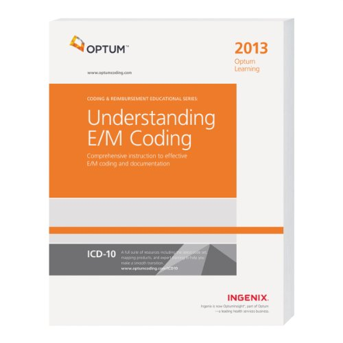 9781601516763: Optum Learning: Understanding E/M Coding 2013 (Optum Learning: Coding & Reimbursement Educational)