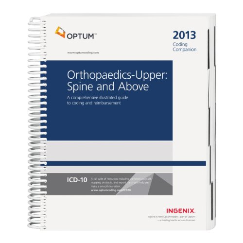 Coding Companion for Orthopaedics: Upper: Spine & Above 2013 (1601516932) by Ingenix