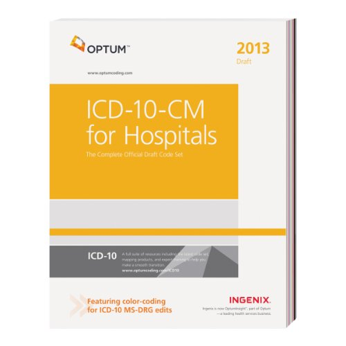 9781601517074: ICD-10-CM 2013 for Hospitals: The Complete Official Draft Code Set