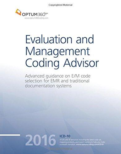 Evaluation and Management Coding Advisor 2016