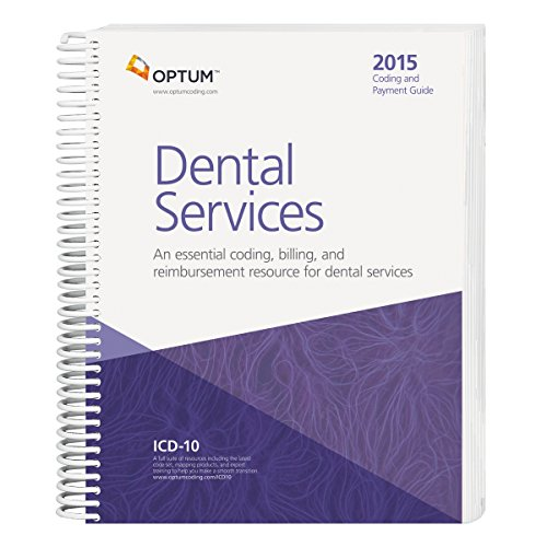 9781601518705: Coding and Payment Guide for Dental Services--2015 Edition