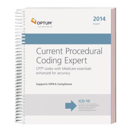 Current Procedural Coding Expert - 2014 (Spiral) (CPT Expert (Spiral)): Optum