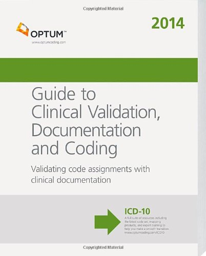 Guide to Clinical Validation, Documentation and Coding 2014: Ingenix