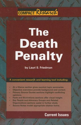 9781601520081: The Death Penalty (Compact Research: Current Issues)