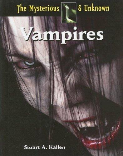 Vampires (Mysterious & Unknown): Kallen, Stuart A.