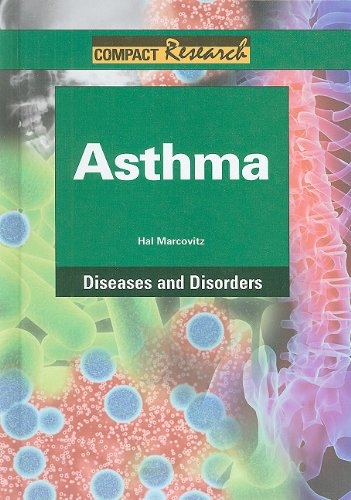 9781601521040: Asthma (Compact Research: Diseases & Disorders)