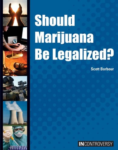 9781601521064: Should Marijuana Be Legalized? (In Controversy)