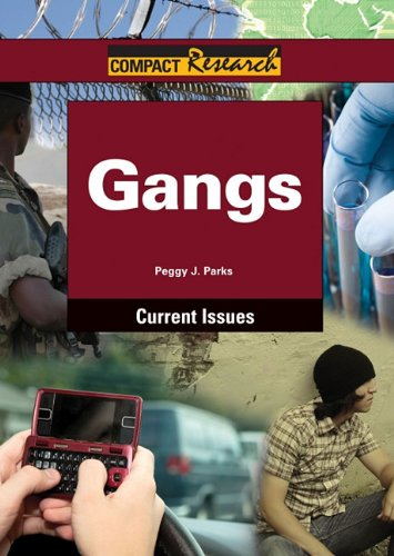 9781601521149: Gangs (Compact Research: Current Issues)