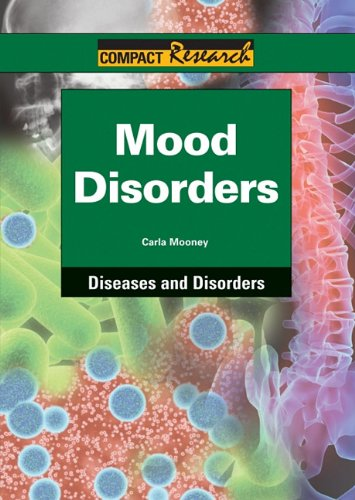 9781601521194: Mood Disorders (Compact Research: Diseases & Disorders)