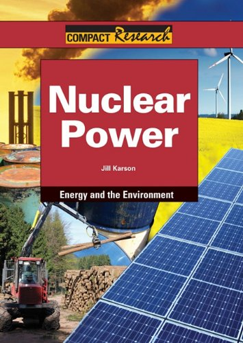 9781601521231: Nuclear Power (Compact Research Series)
