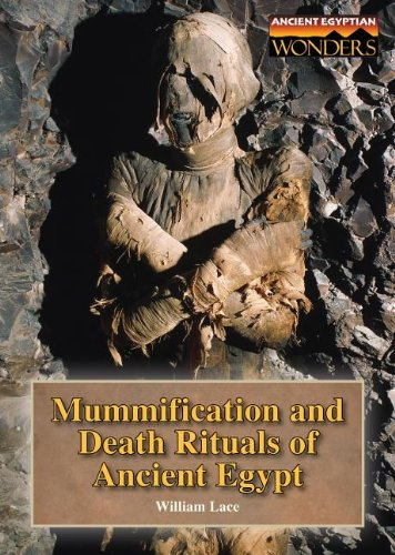 9781601522542: Mummification and Death Rituals of Ancient Egypt (Ancient Egyptian Wonders)