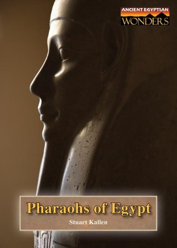 9781601522566: Pharaohs of Egypt (Ancient Egyptian Wonders)