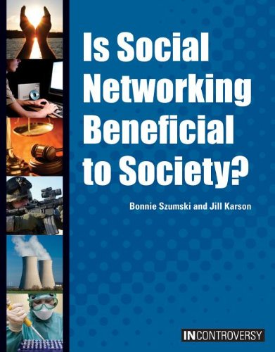 9781601524607: Is Social Networking Beneficial to Society? (In Controversy)