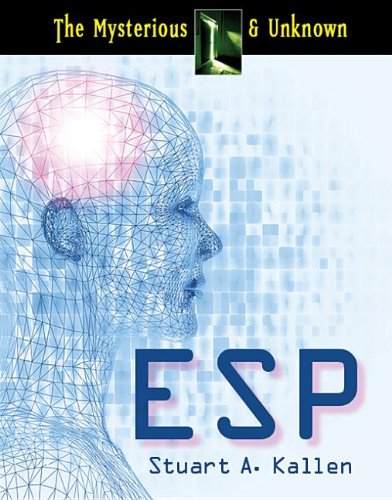 ESP (Mysterious & Unknown (Referencepoint Press)): Kallen, Stuart A.