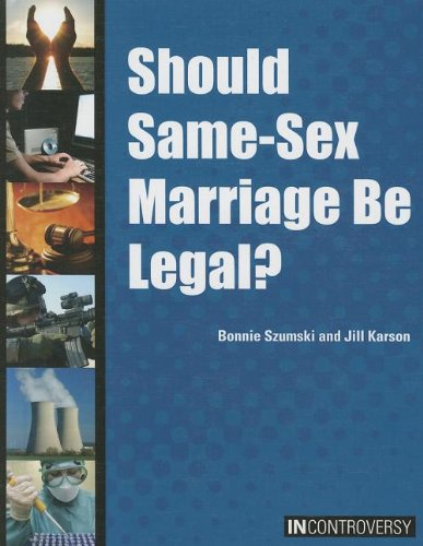 9781601524980: Should Same-Sex Marriage Be Legal? (In Controversy)