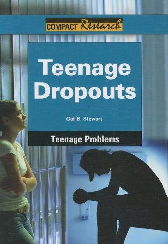 Teenage Dropouts (Hardback): Gail B Stewart