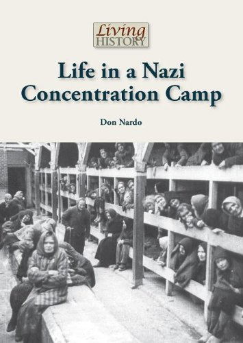9781601525109: Life in a Nazi Concentration Camp (Living History)