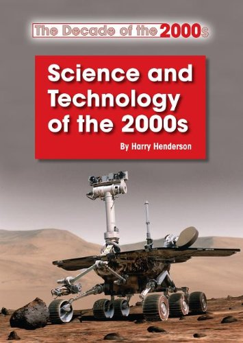 9781601525284: Science and Technology of the 2000s (The Decade of the 2000s)