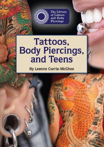 9781601525666: Tattoos, Body Piercings, and Teens (The Library of Tattoos and Body Piercings)