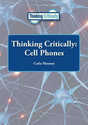 9781601525802: Cell Phones (Thinking Critically)