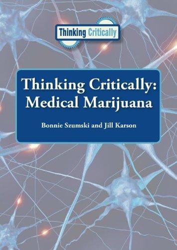 Medical Marijuana (Thinking Critically (Reference Point)): Bonnie Szumski