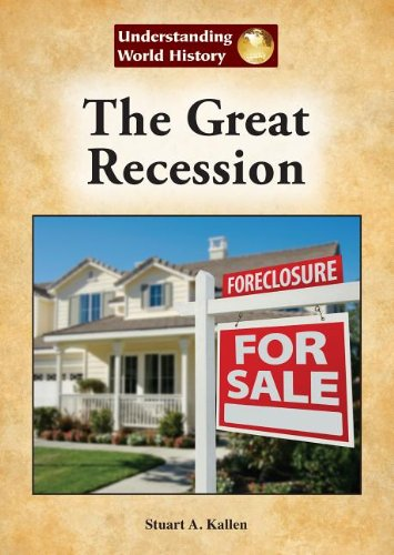 9781601525963: The Great Recession (Understanding World History (Reference Point))
