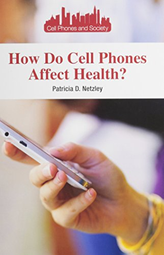 9781601526700: How Do Cell Phones Affect Health? (Cell Phones and Society)