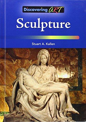 Sculpture (Library Binding): Stuart A. Kallen