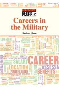 Careers in the Military (Exploring Careers): Sheen, Barbara