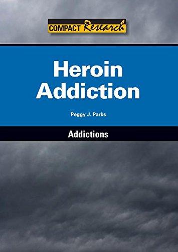 Heroin Addiction (Hardcover): Peggy J. Parks