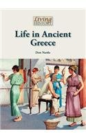 Life in Ancient Greece (Hardcover): Don Nardo