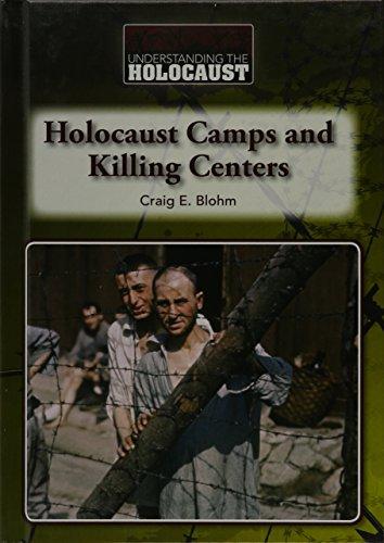 Holocaust Camps and Killing Centers (Hardcover): Craig E. Blohm