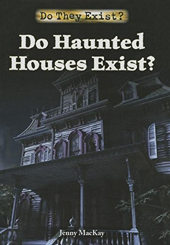 Do Haunted Houses Exist? (Hardcover): Jenny MacKay