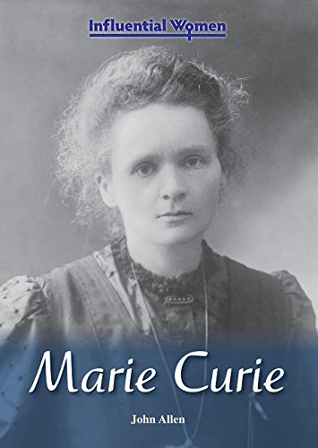 Marie Curie (Influential Women): John Allen