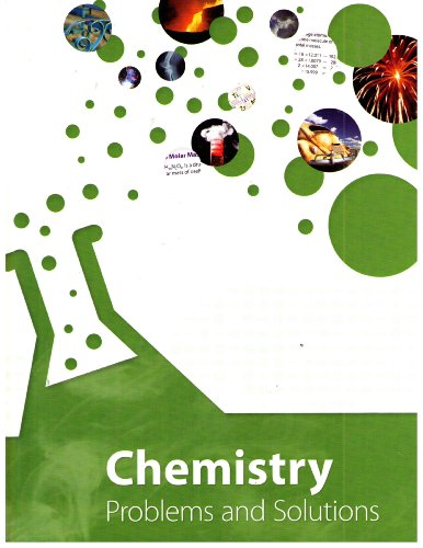 Chemistry Problems and Solutions Student Edition: K12, Inc.; Daniel
